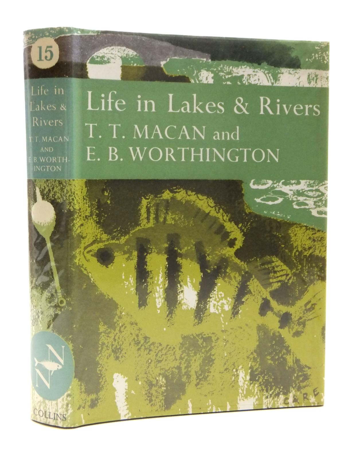 Photo of LIFE IN LAKES AND RIVERS (NN15) written by Macan, T.T.<br />Worthington, E.B. published by Collins (STOCK CODE: 2121389)  for sale by Stella & Rose's Books