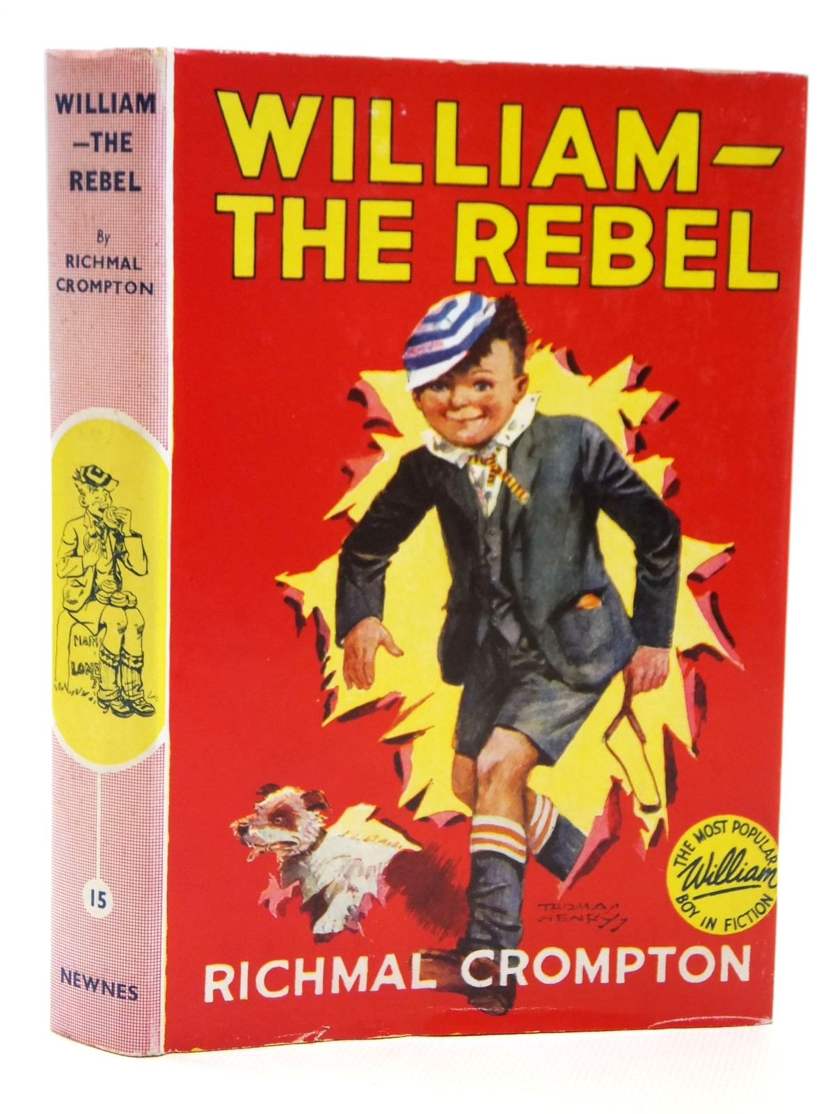 Photo of WILLIAM THE REBEL written by Crompton, Richmal illustrated by Henry, Thomas published by George Newnes Limited (STOCK CODE: 2121445)  for sale by Stella & Rose's Books