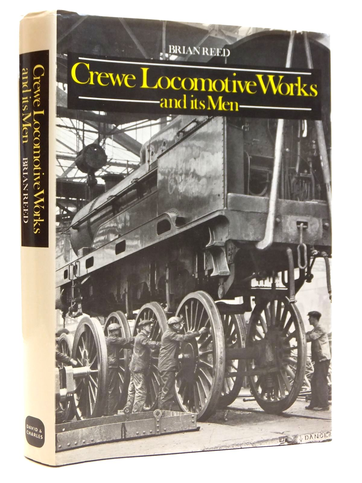 Photo of CREWE LOCOMOTIVE WORKS AND ITS MEN written by Reed, Brian published by David & Charles (STOCK CODE: 2121480)  for sale by Stella & Rose's Books