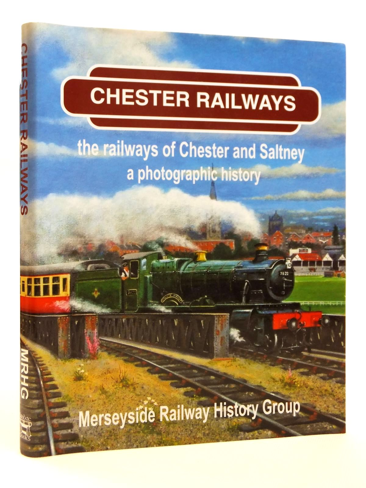 Photo of CHESTER RAILWAYS THE RAILWAYS OF CHESTER AND SALTNEY A PHOTOGRAPHIC HISTORY published by Bridge Books (STOCK CODE: 2121482)  for sale by Stella & Rose's Books