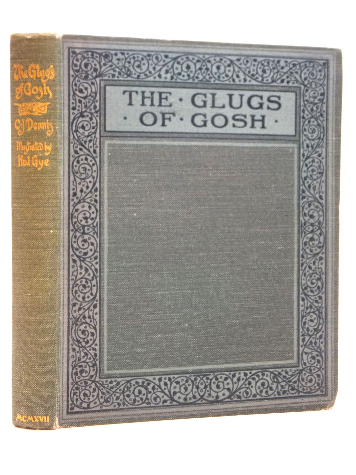 Photo of THE GLUGS OF GOSH written by Dennis, C.J. illustrated by Gye, Hal published by Angus & Robertson (STOCK CODE: 2121510)  for sale by Stella & Rose's Books