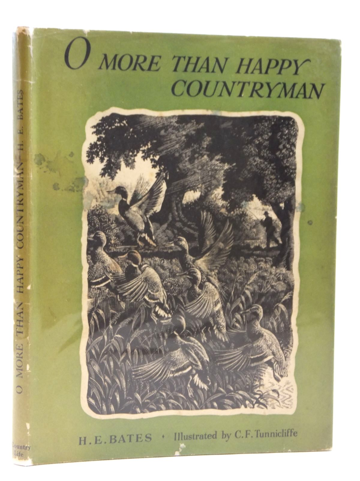 Photo of O MORE THAN HAPPY COUNTRYMAN written by Bates, H.E. illustrated by Tunnicliffe, C.F. published by Country Life Limited (STOCK CODE: 2121513)  for sale by Stella & Rose's Books