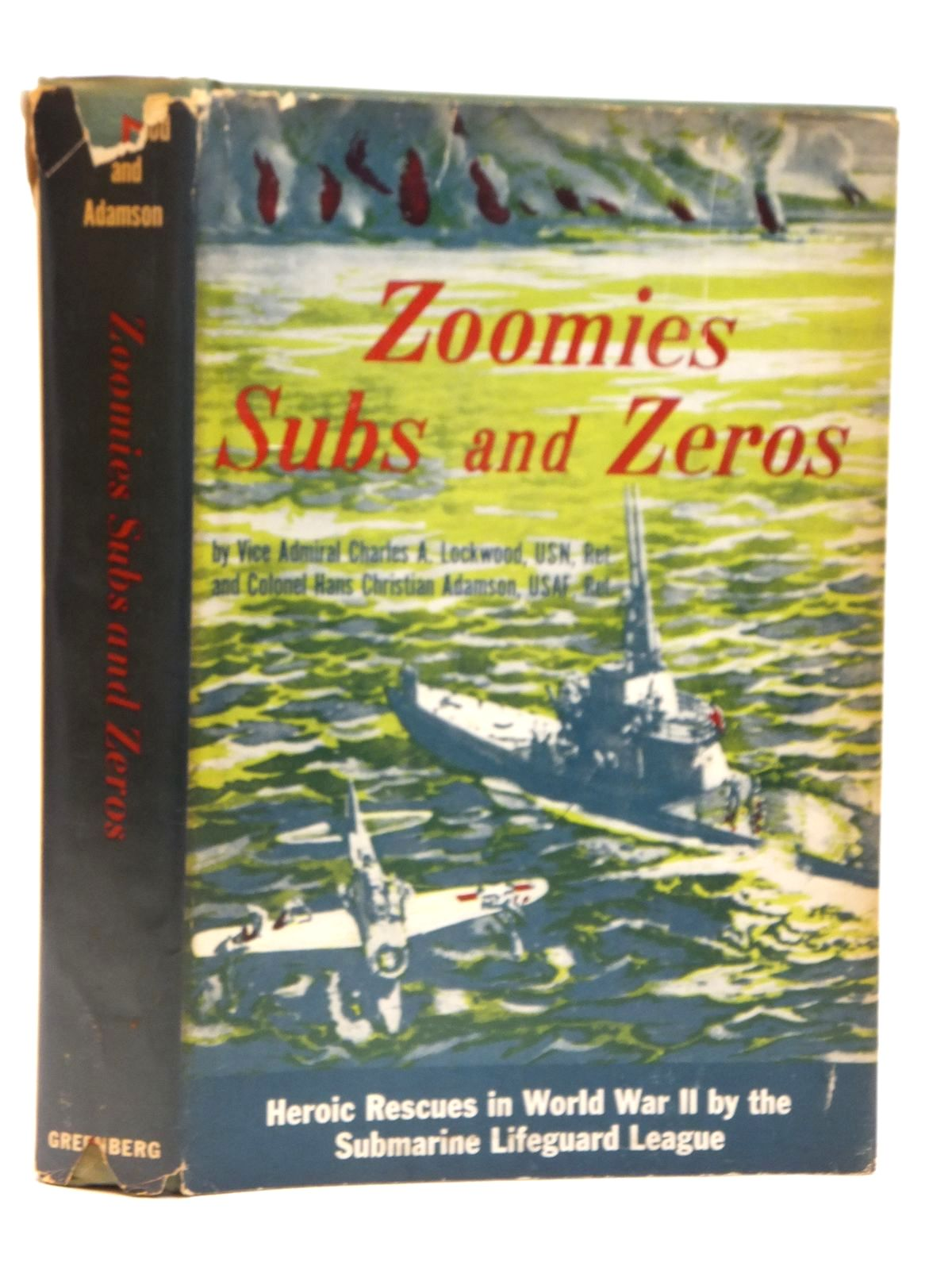 Photo of ZOOMIES, SUBS AND ZEROS written by Lockwood, Charles A.<br />Adamson, Hans Christian published by Chilton Company (STOCK CODE: 2121525)  for sale by Stella & Rose's Books