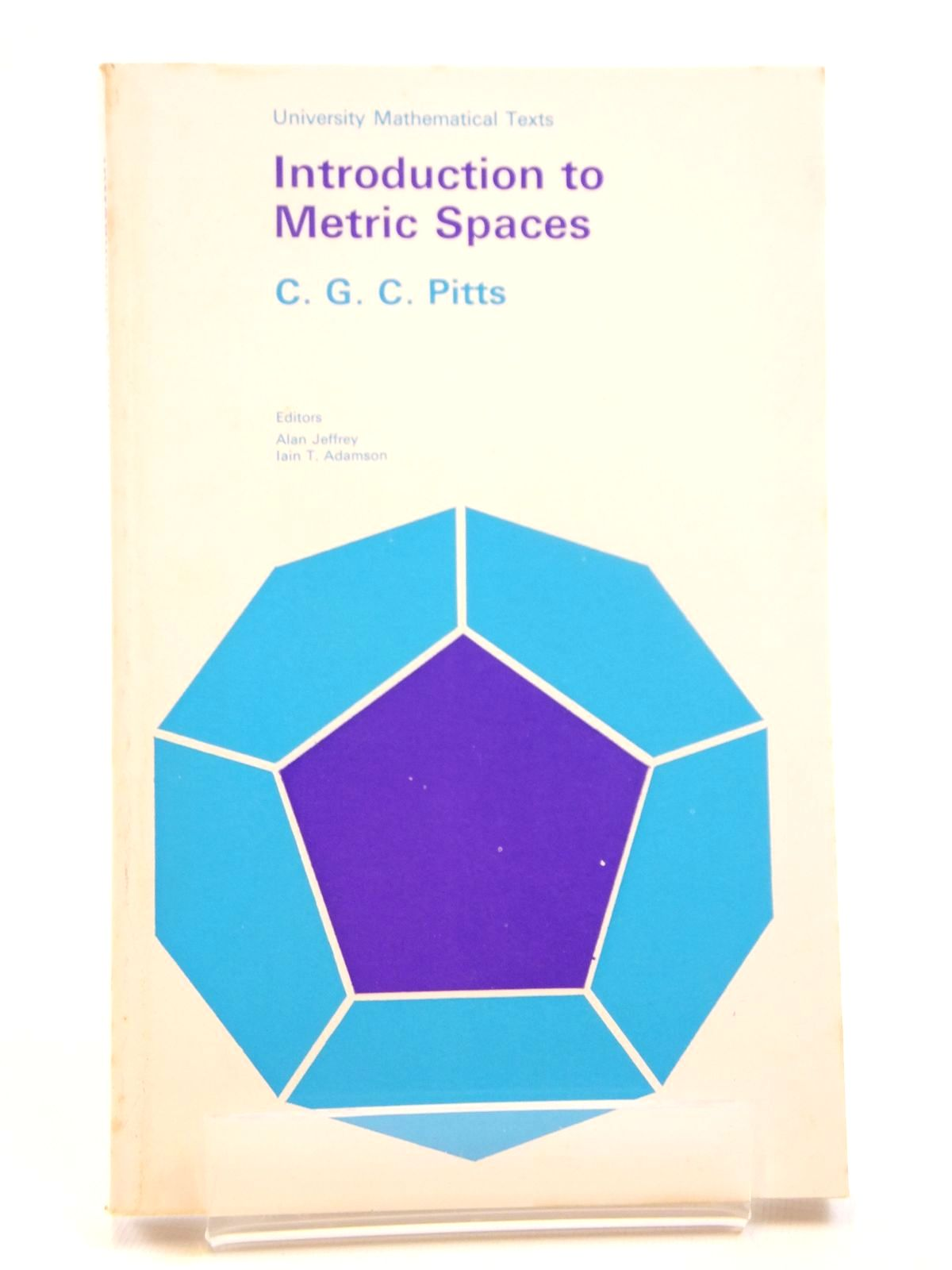 Photo of INTRODUCTION TO METRIC SPACES written by Pitts, C.G.C. published by Oliver & Boyd (STOCK CODE: 2121554)  for sale by Stella & Rose's Books