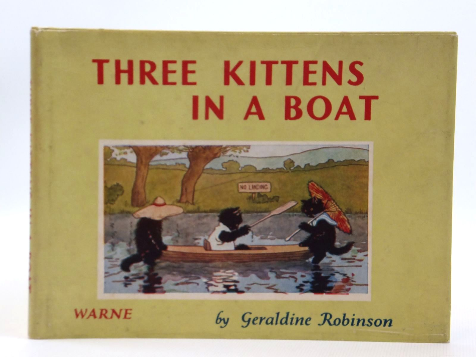 Photo of THREE KITTENS IN A BOAT written by Robinson, Geraldine illustrated by Robinson, Geraldine published by Frederick Warne & Co Ltd. (STOCK CODE: 2121585)  for sale by Stella & Rose's Books