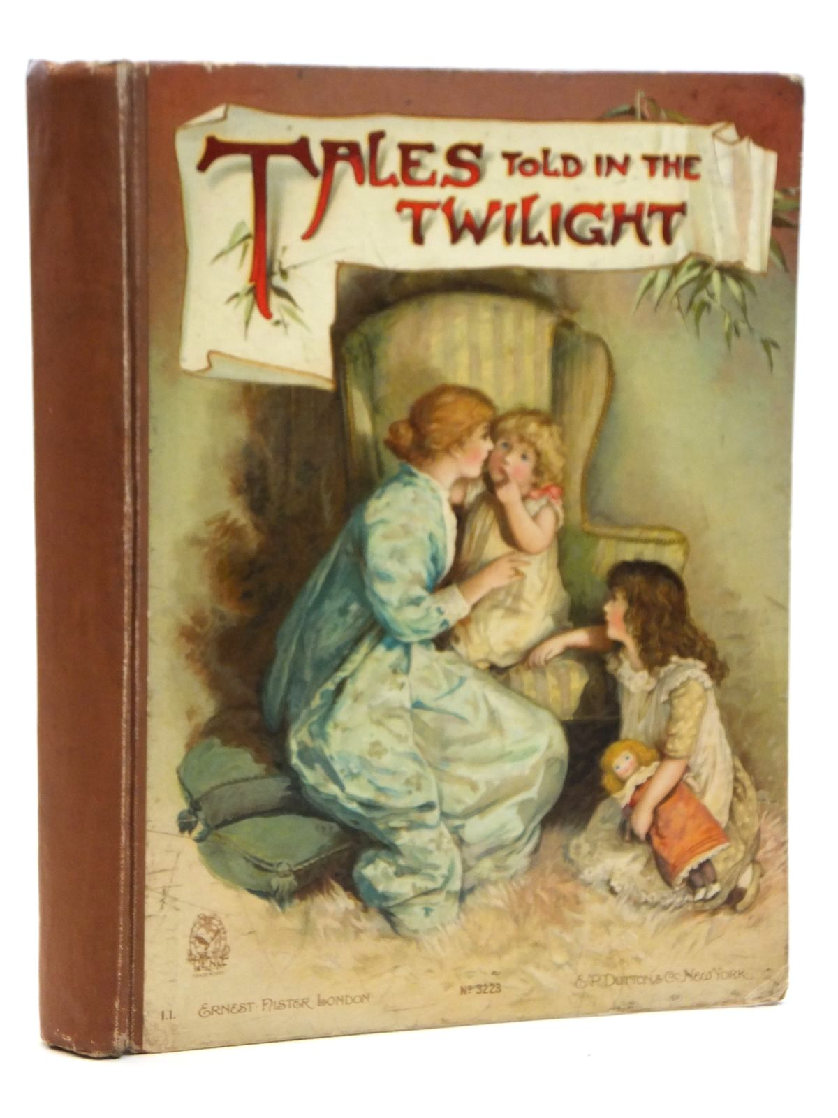 Photo of TALES TOLD IN THE TWILIGHT written by Molesworth, Mrs.<br />Meade, L.T.<br />Vredenburg, Edric<br />et al, illustrated by Bennett, Harriett M.<br />Mack, Lizzie published by Ernest Nister (STOCK CODE: 2121587)  for sale by Stella & Rose's Books