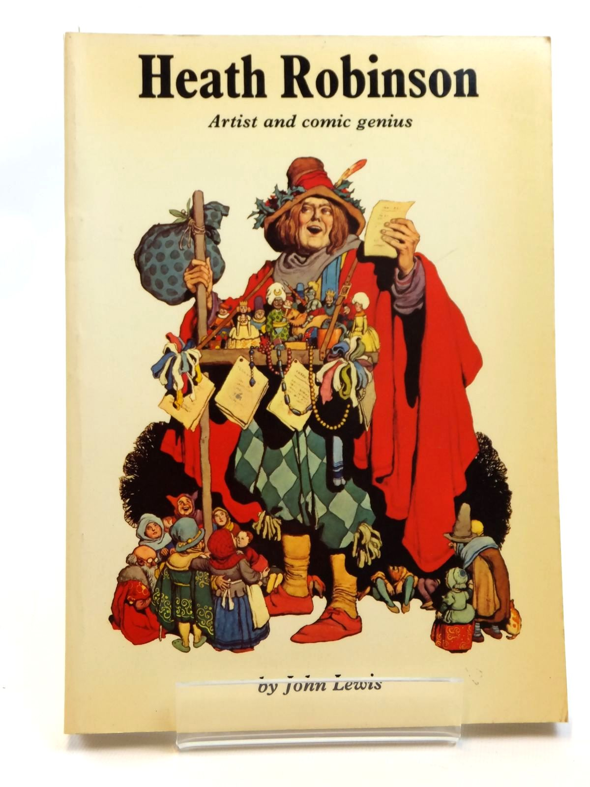 Photo of HEATH ROBINSON ARTIST AND COMIC GENIUS written by Lewis, John<br />Bentley, Nicolas illustrated by Robinson, W. Heath published by Constable (STOCK CODE: 2121642)  for sale by Stella & Rose's Books