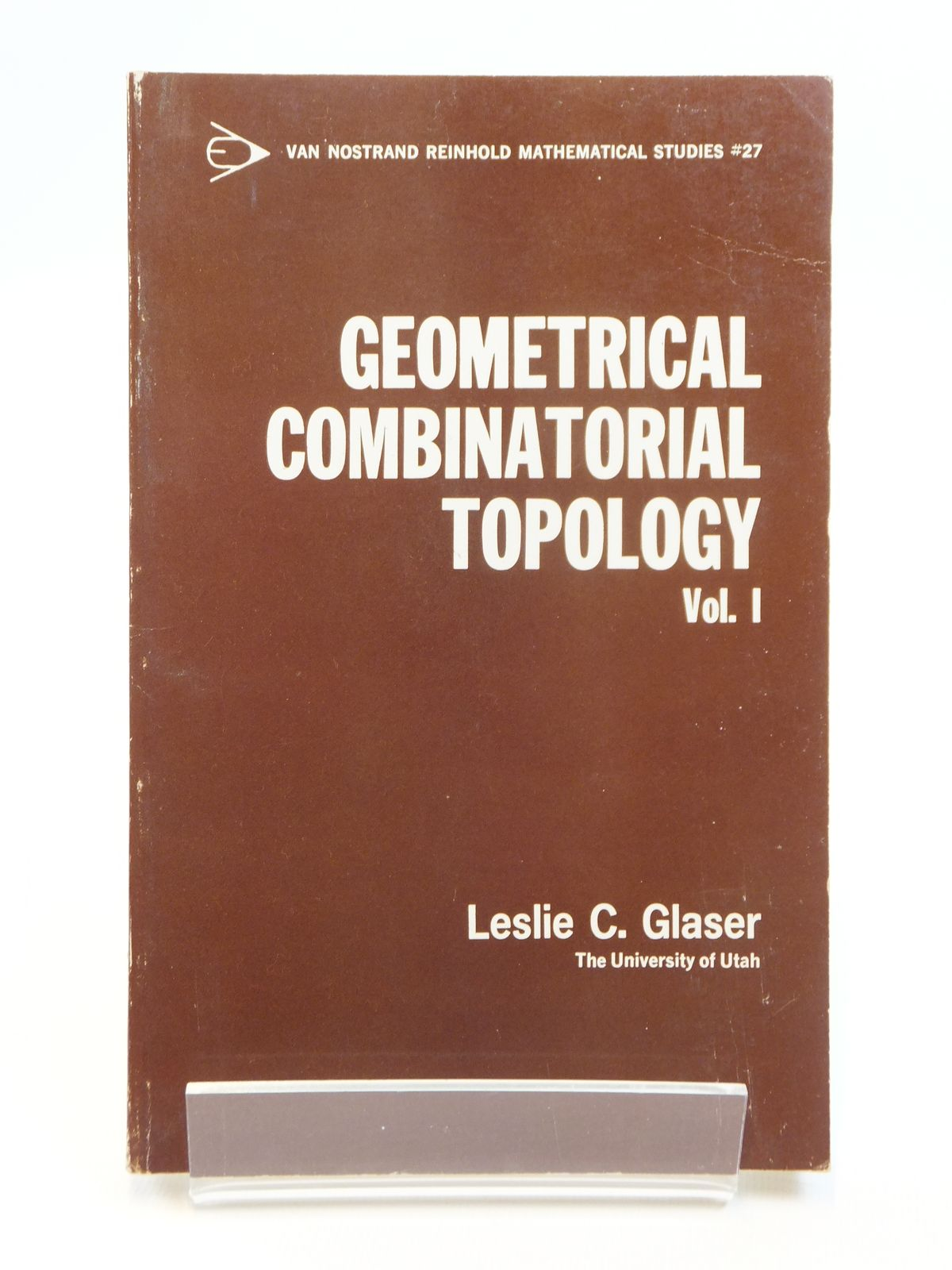 Photo of GEOMETRICAL COMBINATORIAL TOPOLOGY VOLUME I written by Glaser, Leslie C. published by Van Nostrand Reinhold Company (STOCK CODE: 2121655)  for sale by Stella & Rose's Books