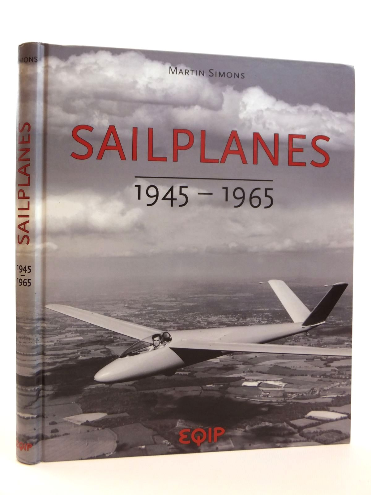 Photo of SAILPLANES 1945 - 1965 written by Simons, Martin published by Equip (STOCK CODE: 2121725)  for sale by Stella & Rose's Books
