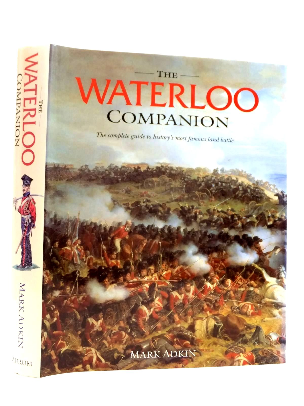 Photo of THE WATERLOO COMPANION written by Adkin, Mark published by Aurum Press (STOCK CODE: 2121736)  for sale by Stella & Rose's Books