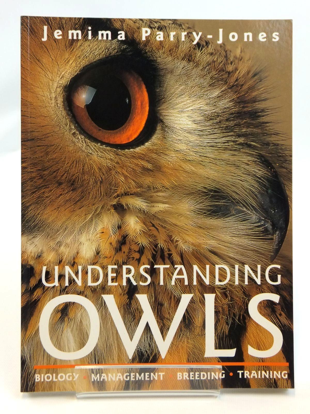 UNDERSTANDING OWLS. by Jemima Parry-Jones