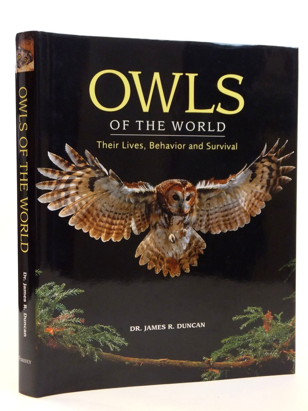 Photo of OWLS OF THE WORLD THEIR LIVES, BEHAVIOR AND SURVIVAL