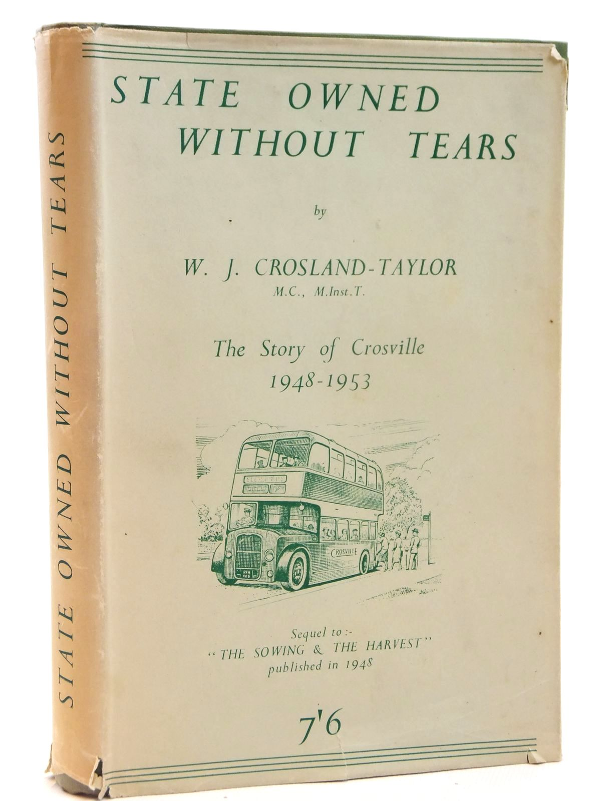 Photo of STATE OWNED WITHOUT TEARS 1948-1953 written by Crosland-Taylor, W.J. published by Littlebury Bros. (STOCK CODE: 2121788)  for sale by Stella & Rose's Books