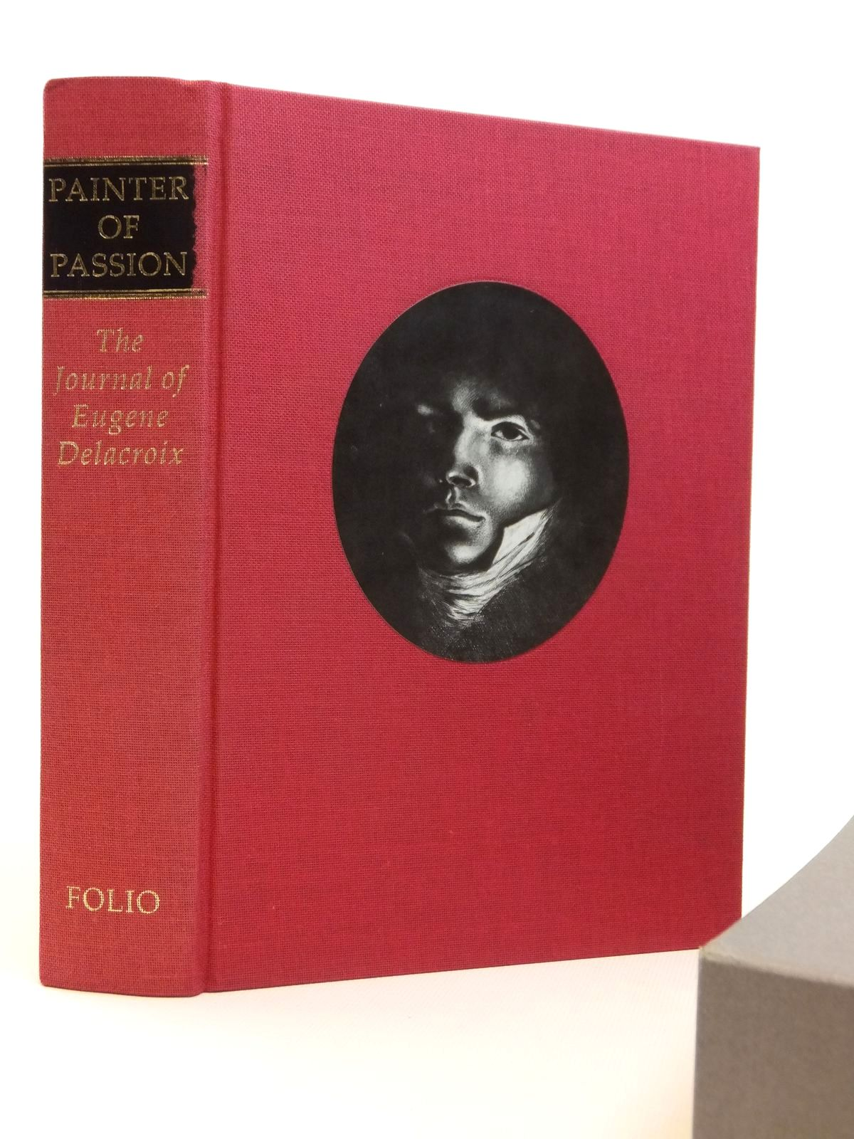 Photo of PAINTER OF PASSION THE JOURNAL OF EUGENE DELACROIX written by Delacroix, Eugene<br />Wellington, Hubert published by Folio Society (STOCK CODE: 2121922)  for sale by Stella & Rose's Books