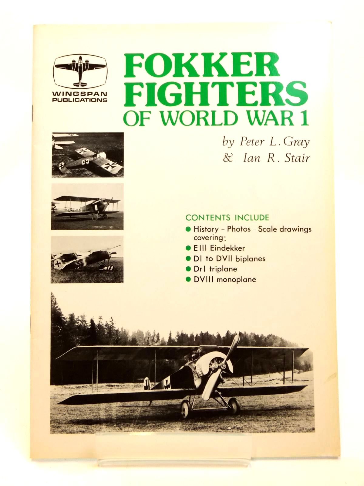 Photo of FOKKER FIGHTERS OF WORLD WAR 1 written by Gray, Peter L.<br />Stair, Ian R. published by Vintage Aviation Publications Ltd. (STOCK CODE: 2121965)  for sale by Stella & Rose's Books