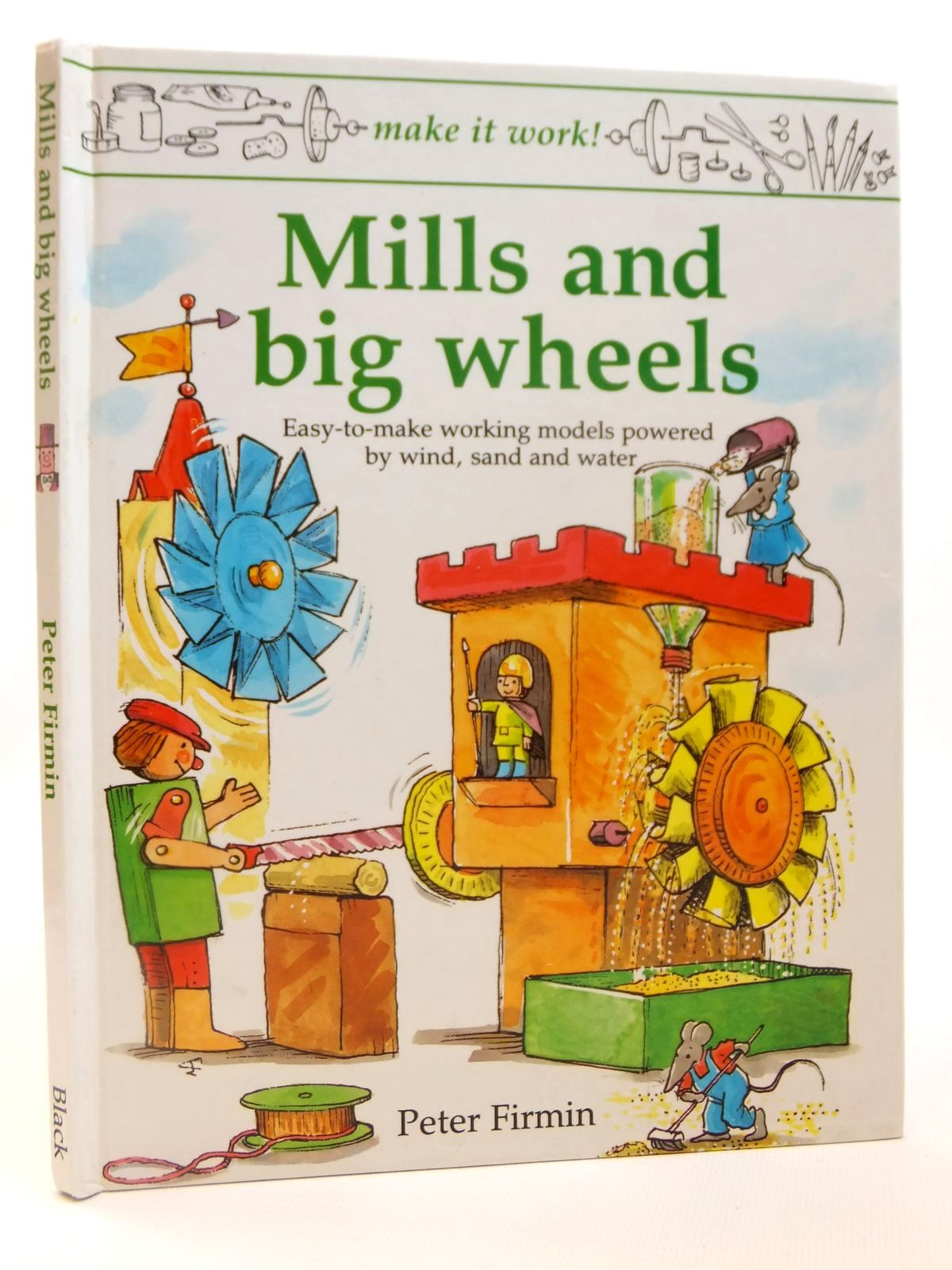 Photo of MILLS AND BIG WHEELS written by Firmin, Peter illustrated by Firmin, Peter published by A. & C. Black (STOCK CODE: 2121991)  for sale by Stella & Rose's Books
