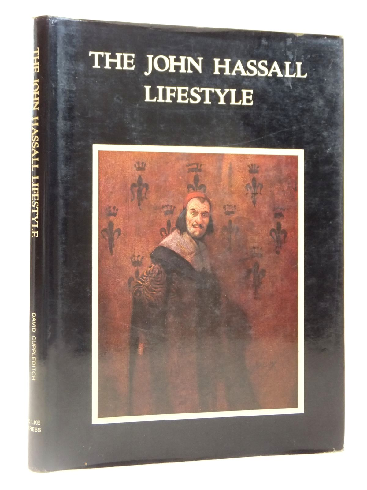 Photo of THE JOHN HASSALL LIFESTYLE written by Cuppleditch, David illustrated by Hassall, John<br />et al., published by Dilke Press (STOCK CODE: 2122000)  for sale by Stella & Rose's Books