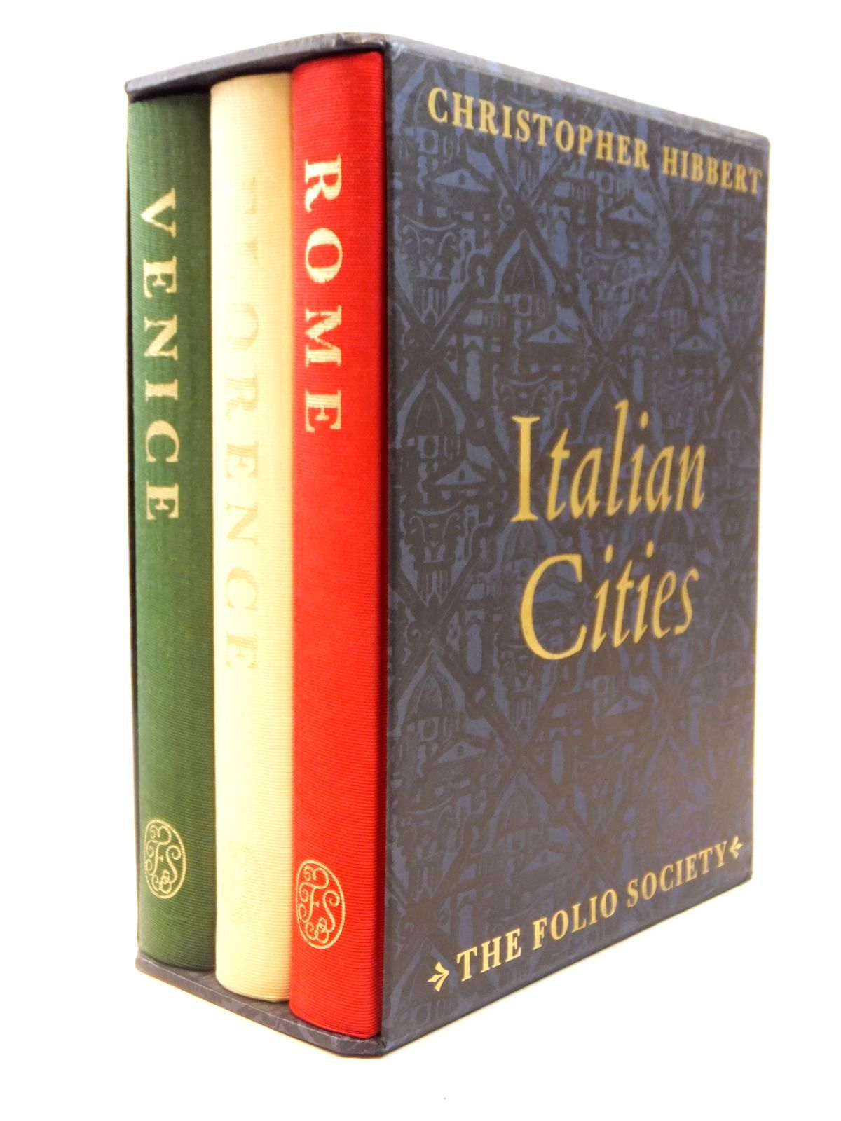 Photo of ITALIAN CITIES written by Hibbert, Christopher published by Folio Society (STOCK CODE: 2122008)  for sale by Stella & Rose's Books