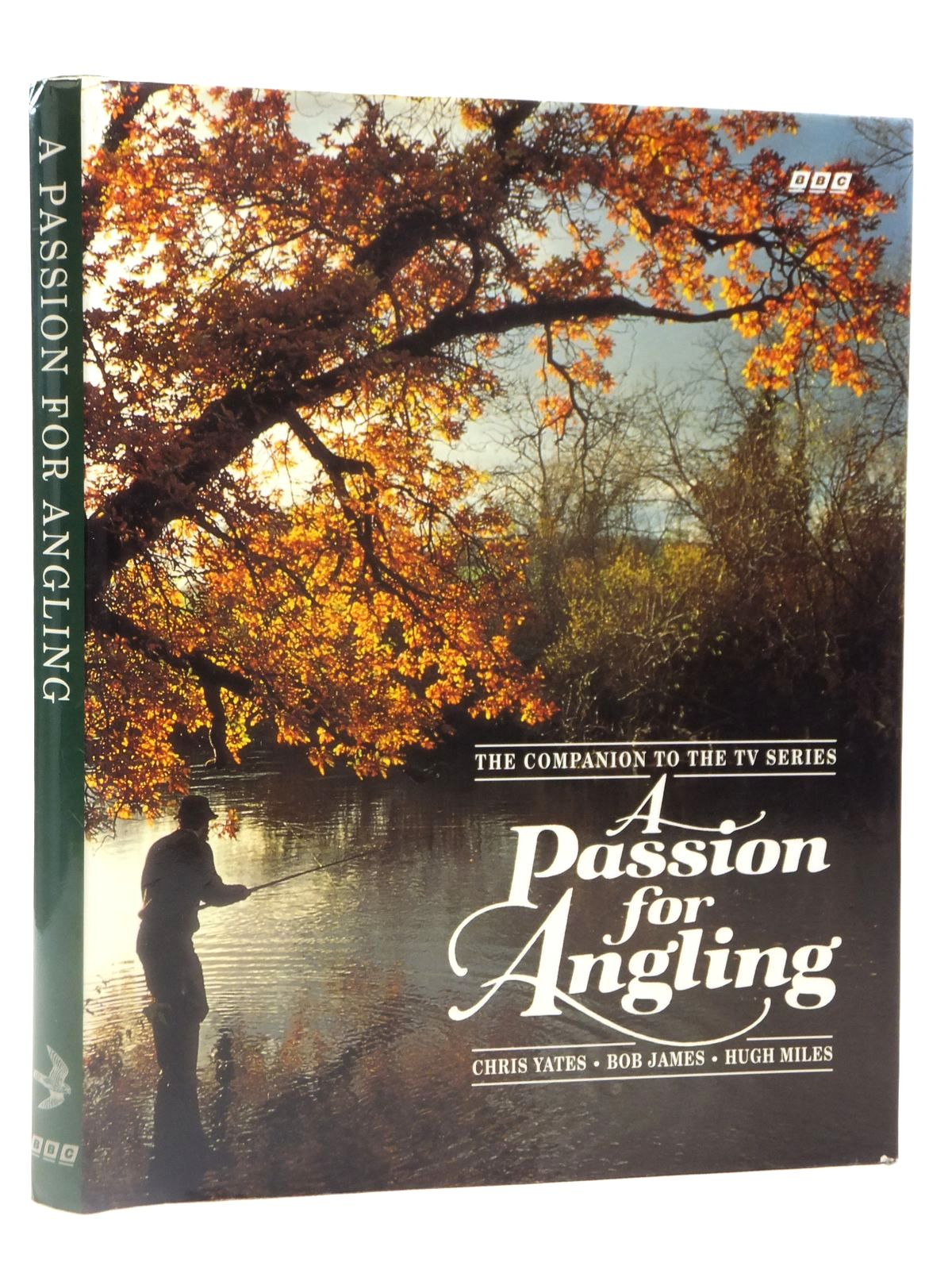 Photo of A PASSION FOR ANGLING written by Yates, Christopher<br />James, Bob<br />Miles, Hugh illustrated by McPhail, Rodger published by BBC (STOCK CODE: 2122017)  for sale by Stella & Rose's Books