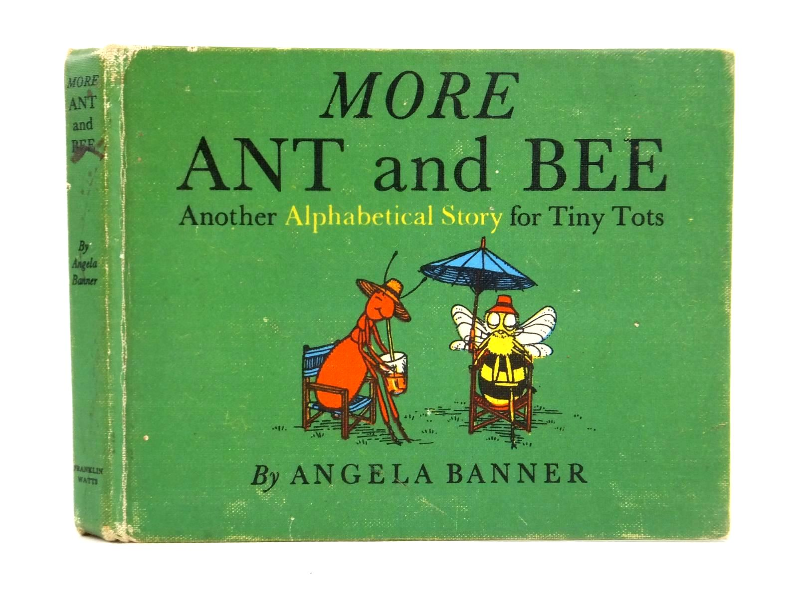 Photo of MORE ANT AND BEE written by Banner, Angela illustrated by Ward, Bryan published by Franklin Watts (STOCK CODE: 2122048)  for sale by Stella & Rose's Books