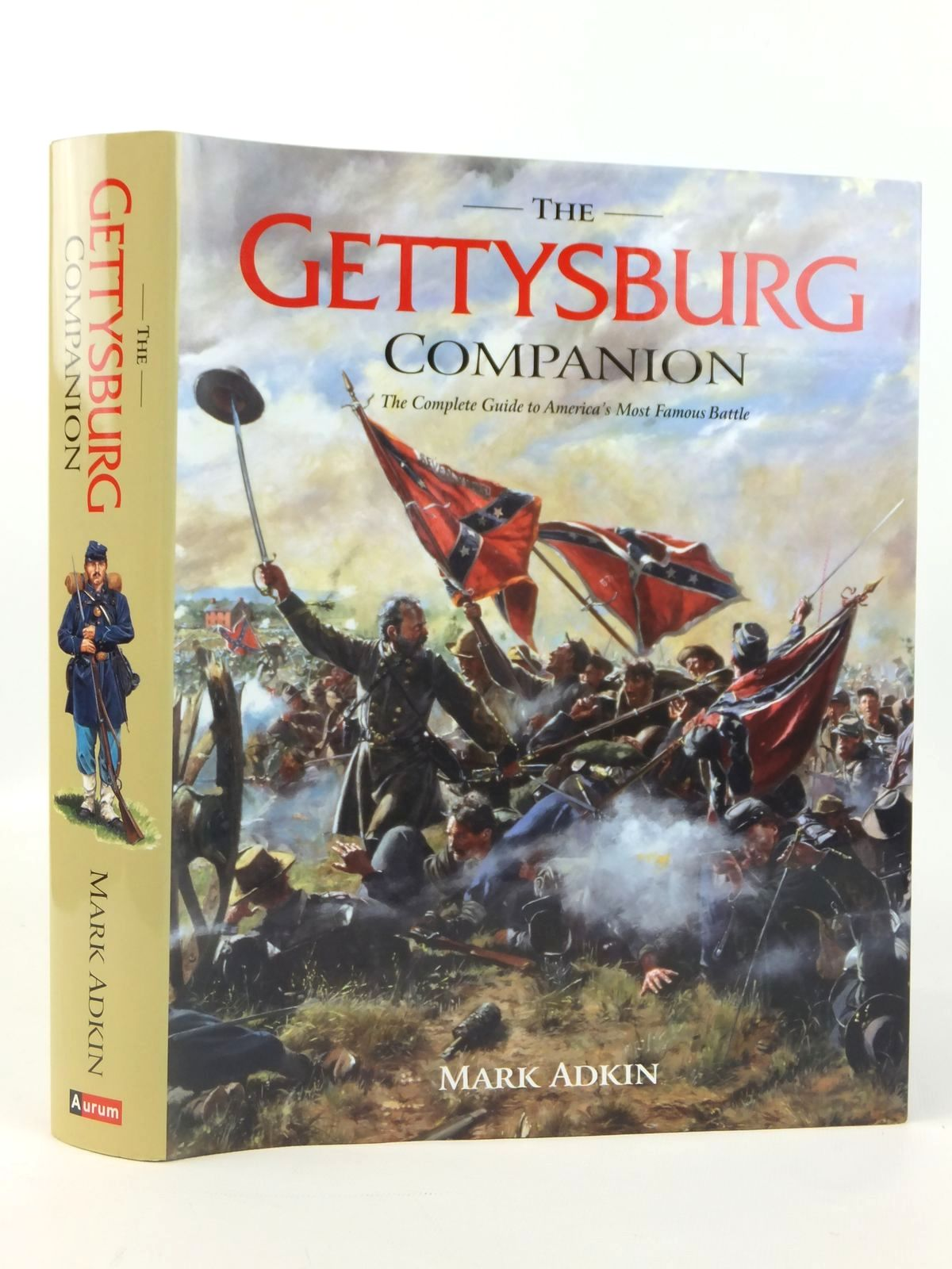 Photo of THE GETTYSBURG COMPANION THE COMPLETE GUIDE TO AMERICA'S MOST FAMOUS BATTLE written by Adkin, Mark published by Aurum Press (STOCK CODE: 2122054)  for sale by Stella & Rose's Books