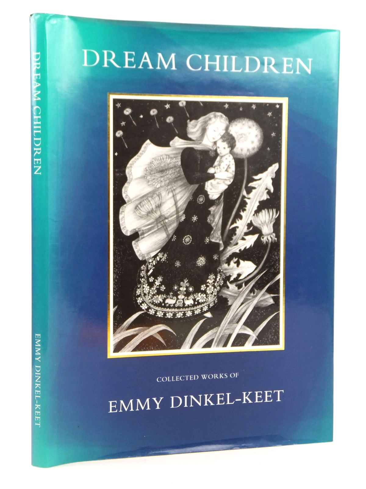 Photo of DREAM CHILDREN COLLECTED WORKS OF EMMY DINKEL-KEET illustrated by Dinkel-Keet, Emmy published by Ravenna Arts (STOCK CODE: 2122057)  for sale by Stella & Rose's Books