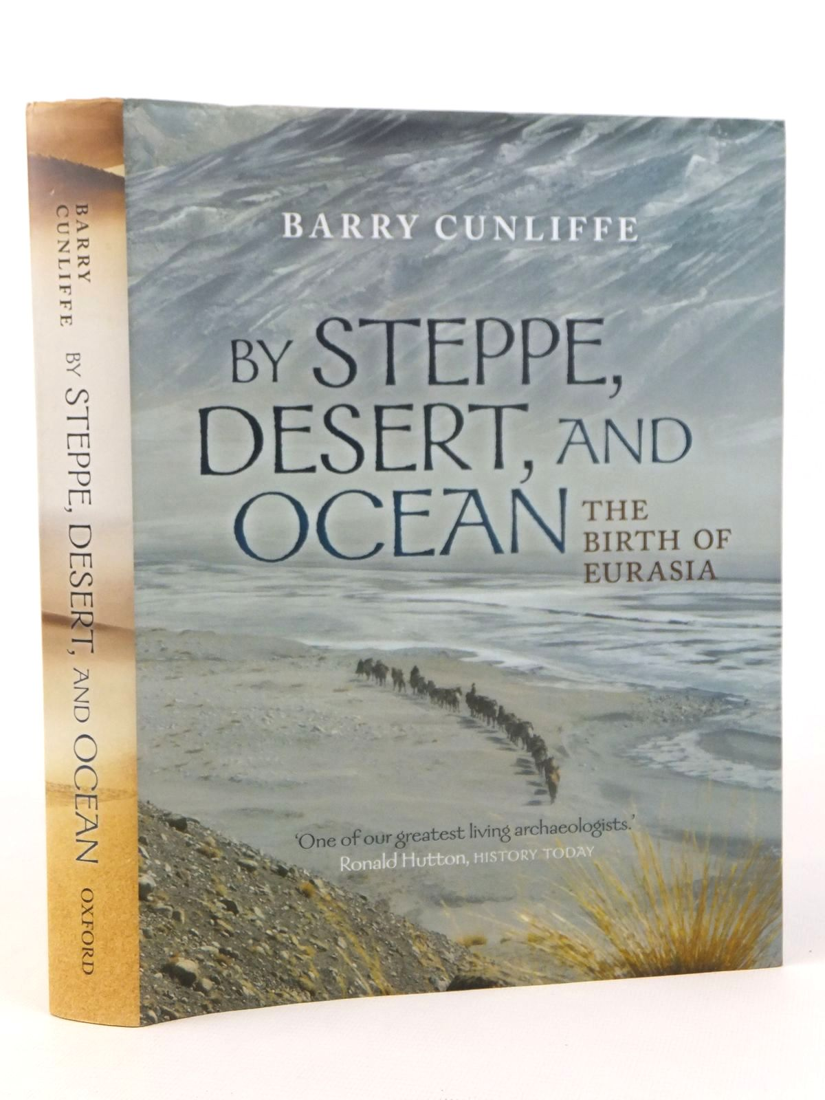 Photo of BY STEPPE, DESERT, AND OCEAN THE BIRTH OF EURASIA written by Cunliffe, Barry published by Oxford University Press (STOCK CODE: 2122105)  for sale by Stella & Rose's Books