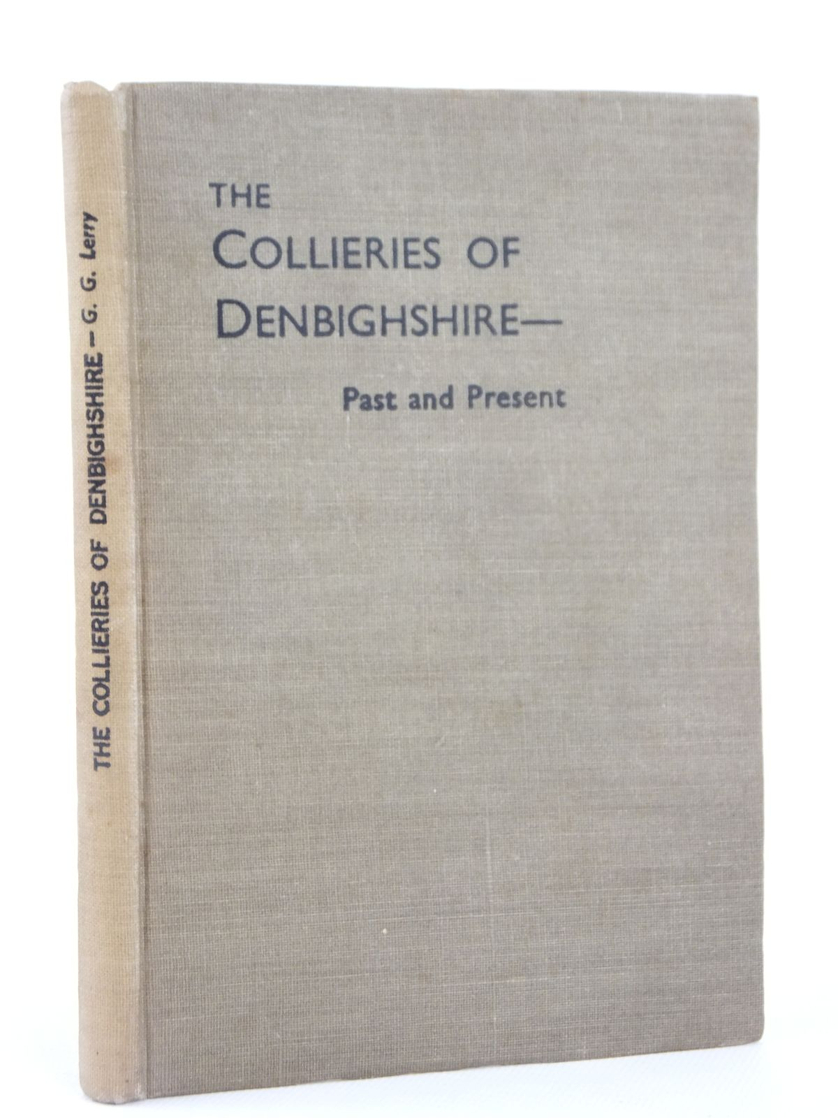 Photo of COLLIERIES OF DENBIGHSHIRE written by Lerry, G.G. (STOCK CODE: 2122162)  for sale by Stella & Rose's Books