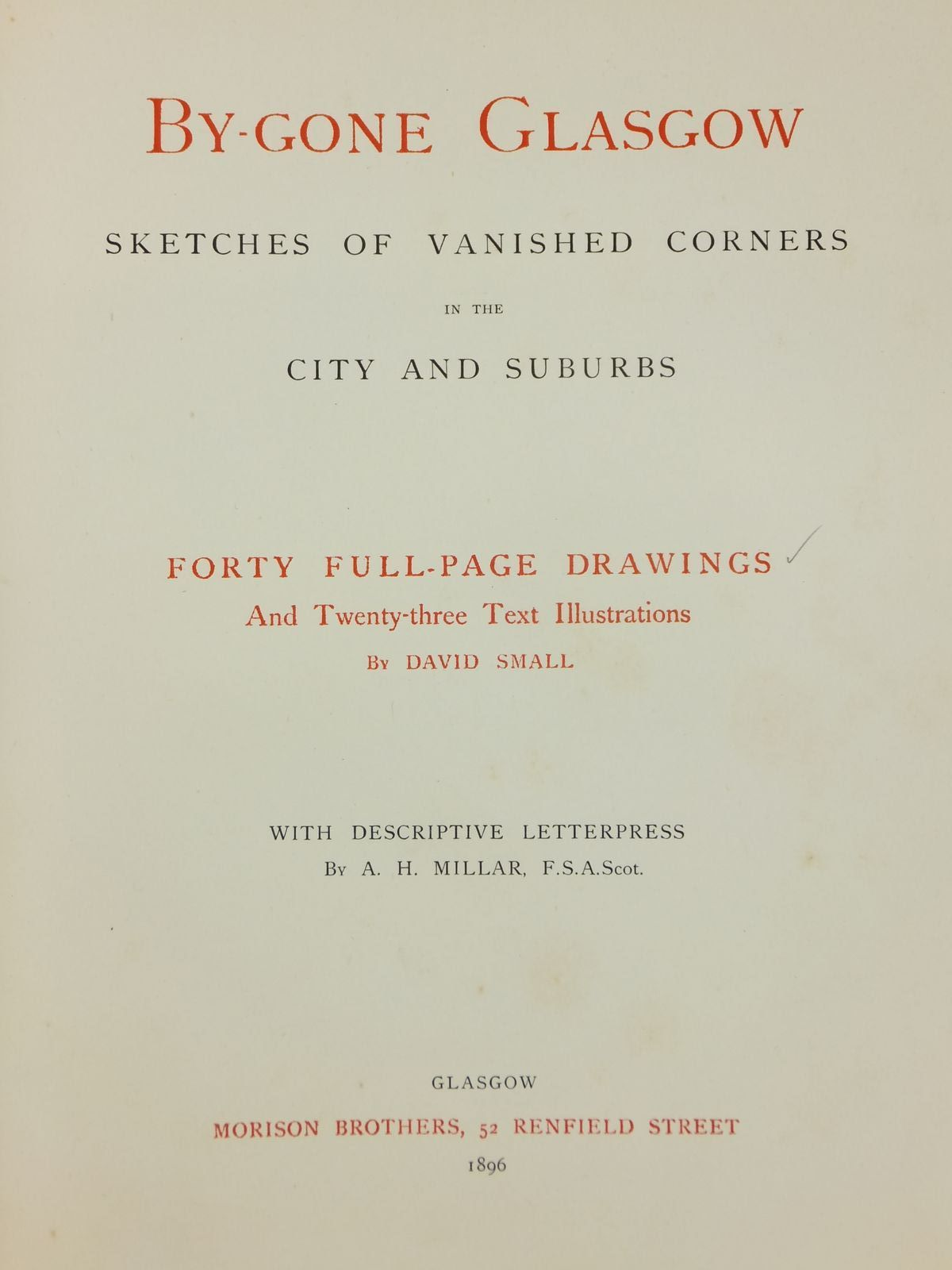 Photo of BY-GONE GLASGOW SKETCHES OF VANISHED CORNERS IN THE CITY AND SUBURBS written by Millar, A.H. illustrated by Small, David published by Morison Brothers (STOCK CODE: 2122182)  for sale by Stella & Rose's Books