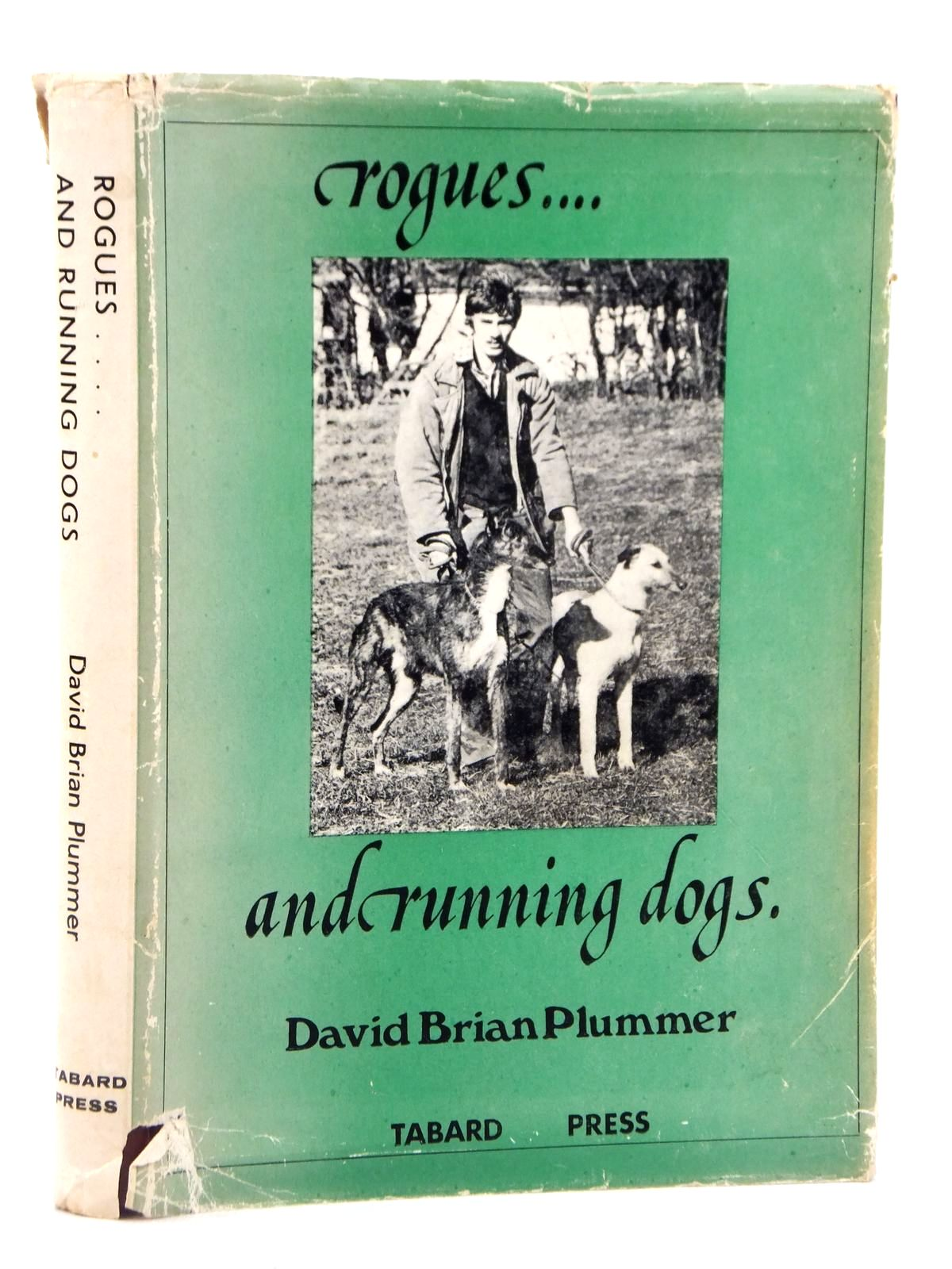 Photo of ROGUES ... AND RUNNING DOGS written by Plummer, David Brian published by Tabard Press (STOCK CODE: 2122220)  for sale by Stella & Rose's Books