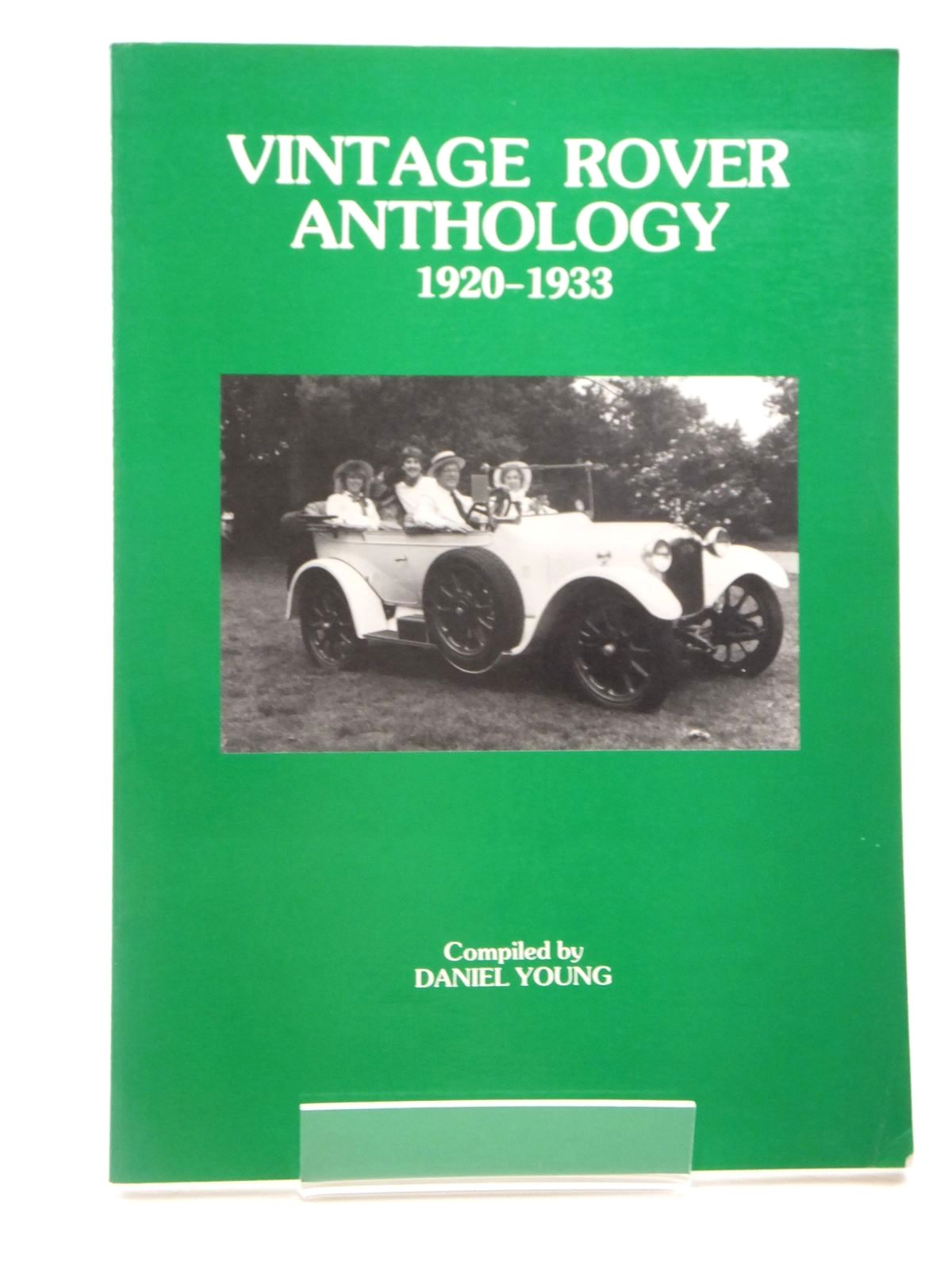 Photo of VINTAGE ROVER ANTHOLOGY 1920-1933 written by Young, Daniel published by P4 Spares (STOCK CODE: 2122283)  for sale by Stella & Rose's Books