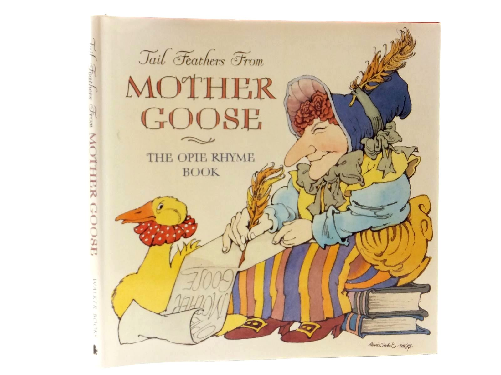 Photo of TAIL FEATHERS FROM MOTHER GOOSE written by Opie, Iona illustrated by Sendak, Maurice<br />Ahlberg, Janet<br />Blake, Quentin<br />Burningham, John<br />Browne, Anthony<br />Bayley, Nicola<br />et al., published by Walker Books (STOCK CODE: 2122378)  for sale by Stella & Rose's Books