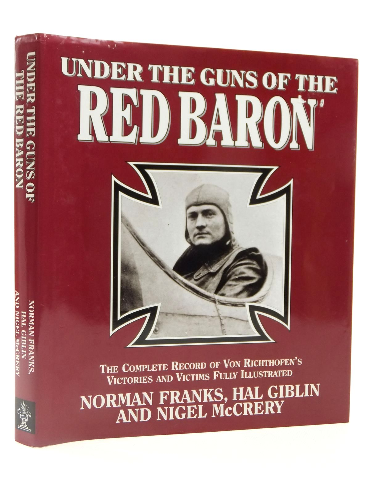Photo of UNDER THE GUNS OF THE RED BARON written by Franks, Norman L.R.<br />Giblin, Hal<br />McCrery, Nigel published by Caxton Editions (STOCK CODE: 2122394)  for sale by Stella & Rose's Books