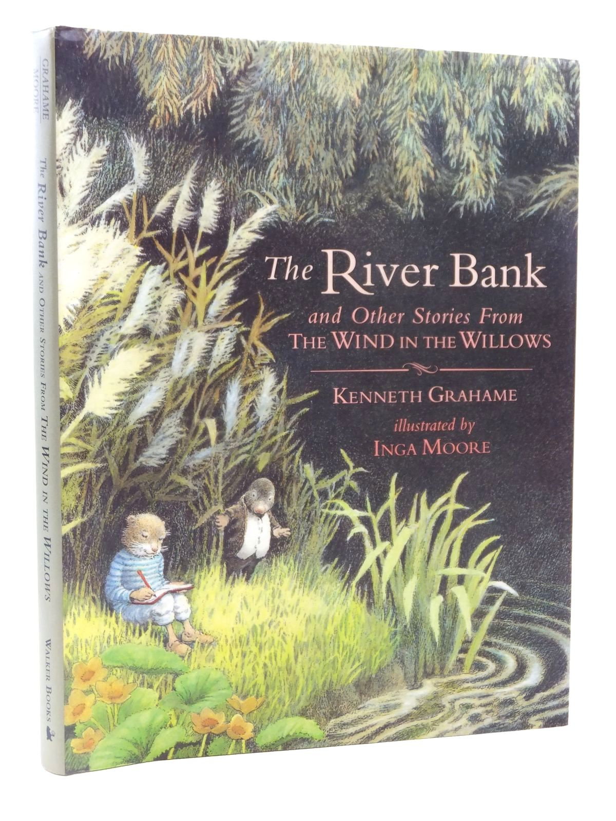 Photo of THE RIVER BANK AND OTHER STORIES FROM THE WIND IN THE WILLOWS written by Grahame, Kenneth illustrated by Moore, Inga published by Walker Books (STOCK CODE: 2122396)  for sale by Stella & Rose's Books
