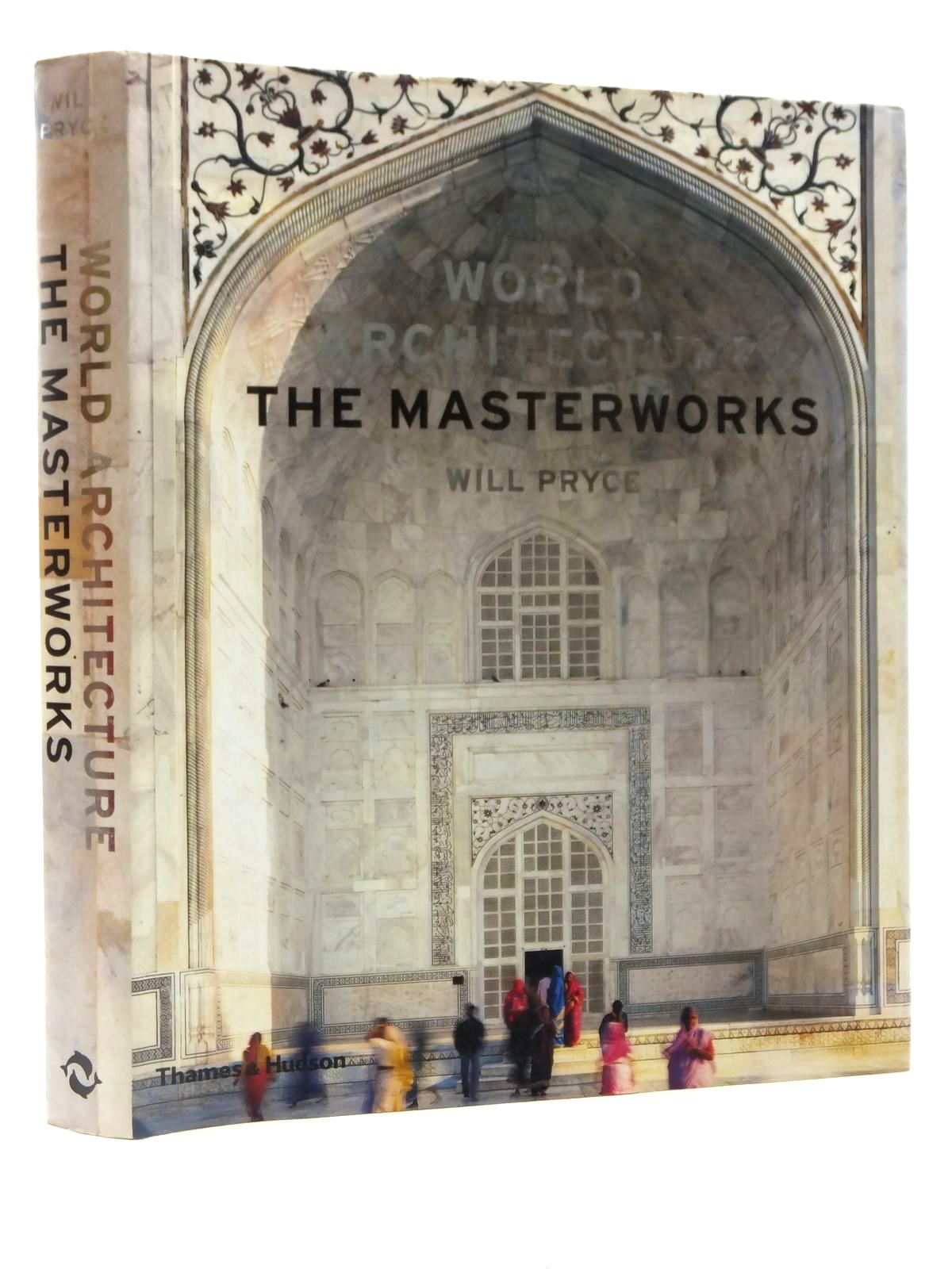 Photo of WORLD ARCHITECTURE THE MASTERWORKS written by Pryce, Will published by Thames and Hudson (STOCK CODE: 2122403)  for sale by Stella & Rose's Books