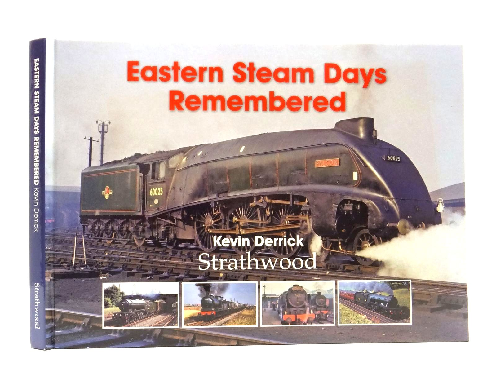 Photo of BRITISH STEAM DAYS REMEMBERED written by Derrick, Kevin published by Strathwood Ltd (STOCK CODE: 2122429)  for sale by Stella & Rose's Books