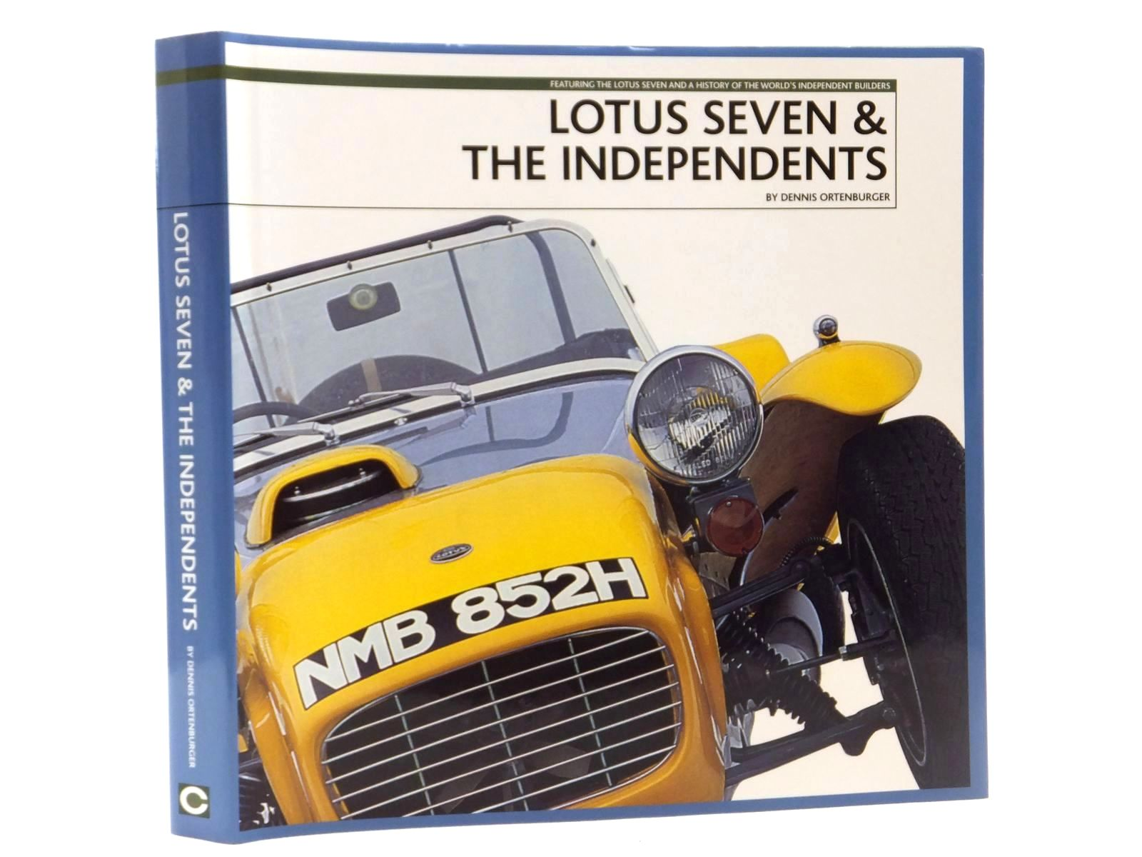 Photo of LOTUS SEVEN & THE INDEPENDENTS written by Ortenburger, Dennis published by Coterie Press Limited (STOCK CODE: 2122489)  for sale by Stella & Rose's Books