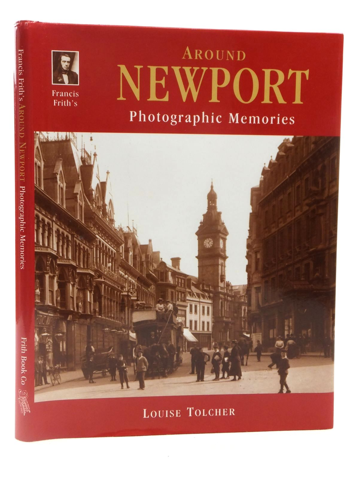 Photo of AROUND NEWPORT written by Tolcher, Louise published by Frith Book Company (STOCK CODE: 2122541)  for sale by Stella & Rose's Books