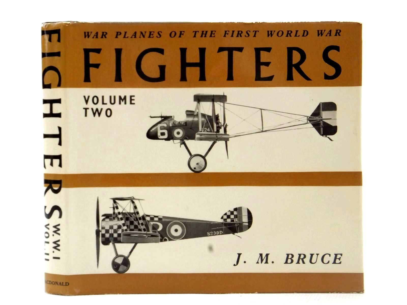 Photo of WAR PLANES OF THE FIRST WORLD WAR FIGHTERS VOLUME TWO GREAT BRITAIN written by Bruce, J.M. published by MacDonald (STOCK CODE: 2122635)  for sale by Stella & Rose's Books