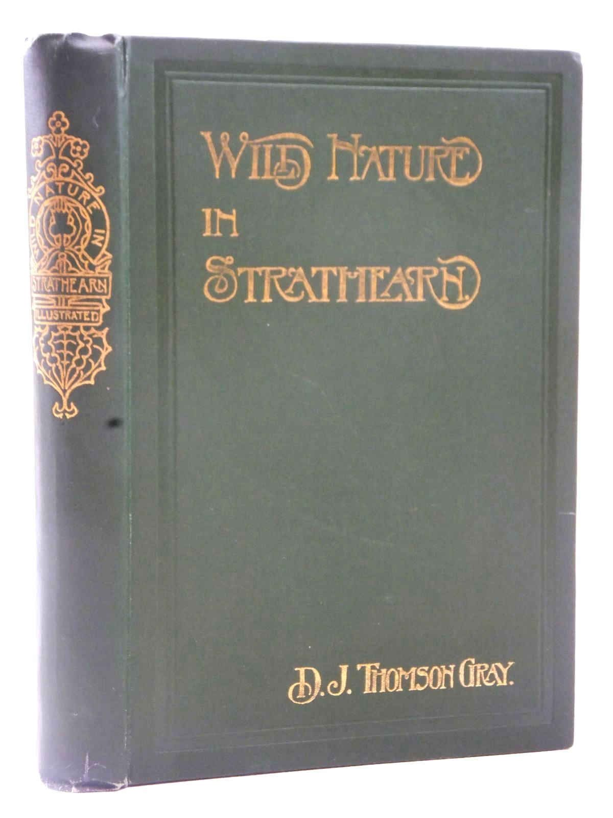 Photo of WILD NATURE IN STRATHEARN written by Gray, D.J. Thomson published by David Philips (STOCK CODE: 2122651)  for sale by Stella & Rose's Books