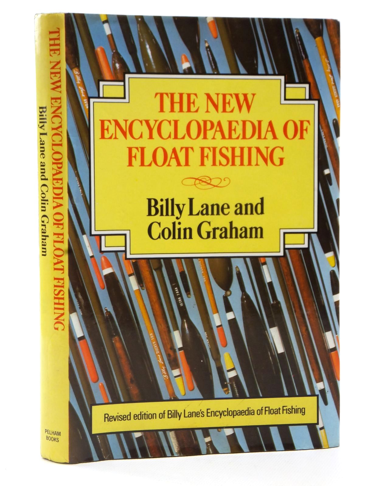 Photo of THE NEW ENCYCLOPAEDIA OF FLOAT FISHING written by Lane, Billy<br />Graham, Colin illustrated by Randell, Jim published by Pelham Books (STOCK CODE: 2122655)  for sale by Stella & Rose's Books