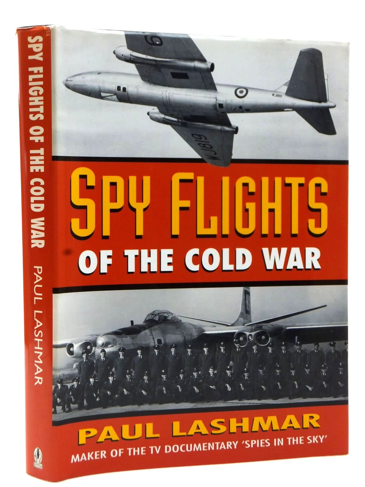 Photo of SPY FLIGHTS OF THE COLD WAR written by Lashmar, Paul published by Sutton Publishing (STOCK CODE: 2122728)  for sale by Stella & Rose's Books