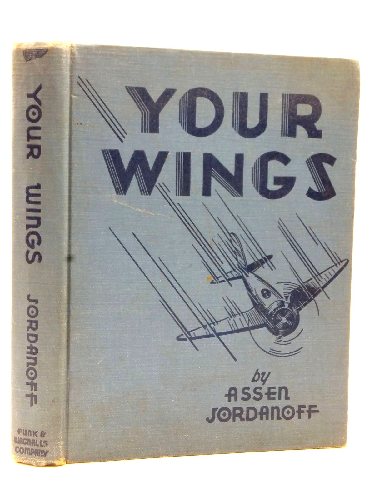 Photo of YOUR WINGS written by Jordanoff, Assen illustrated by Carlson, Frank published by Funk & Wagnalls (STOCK CODE: 2122739)  for sale by Stella & Rose's Books