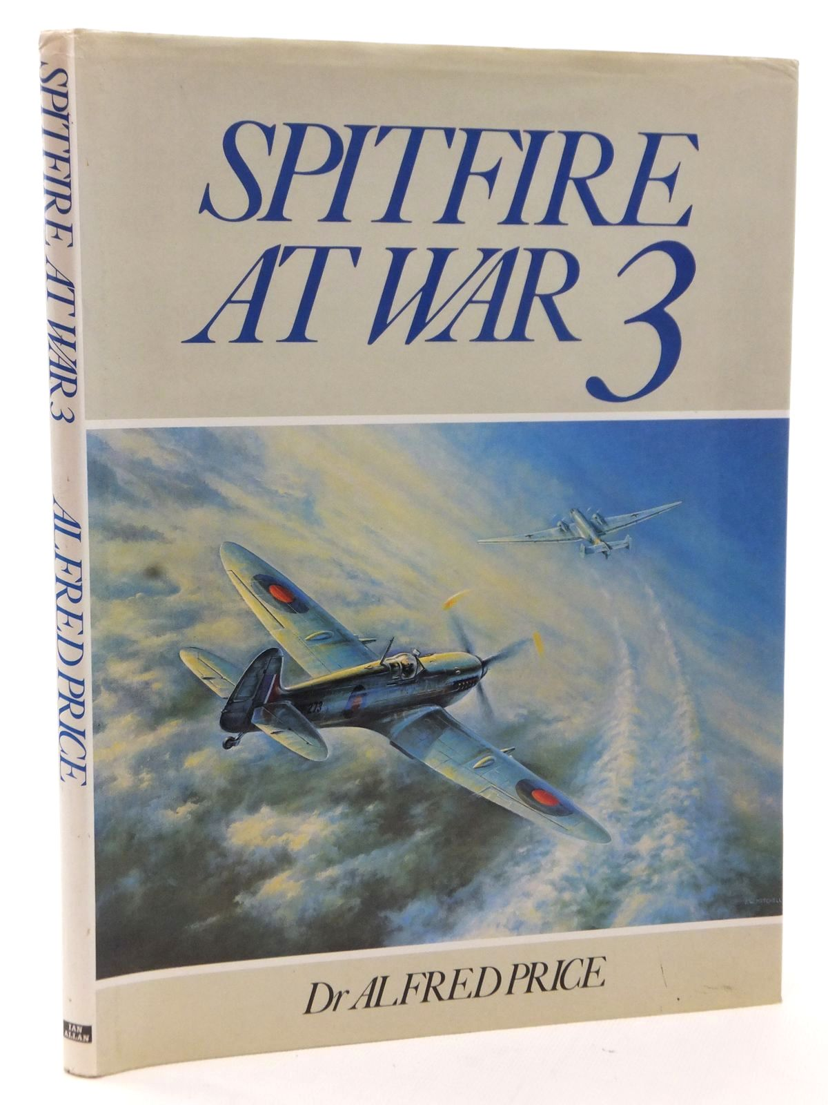 Photo of SPITFIRE AT WAR 3 written by Price, Alfred published by Ian Allan Ltd. (STOCK CODE: 2122783)  for sale by Stella & Rose's Books