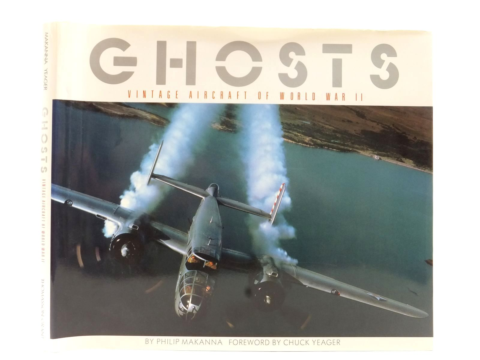 Photo of GHOSTS VINTAGE AIRCRAFT OF WORLD WAR II written by Makanna, Philip<br />Ethell, Jeffrey<br />Yeager, Chuck published by Thomasson-Grant (STOCK CODE: 2122792)  for sale by Stella & Rose's Books
