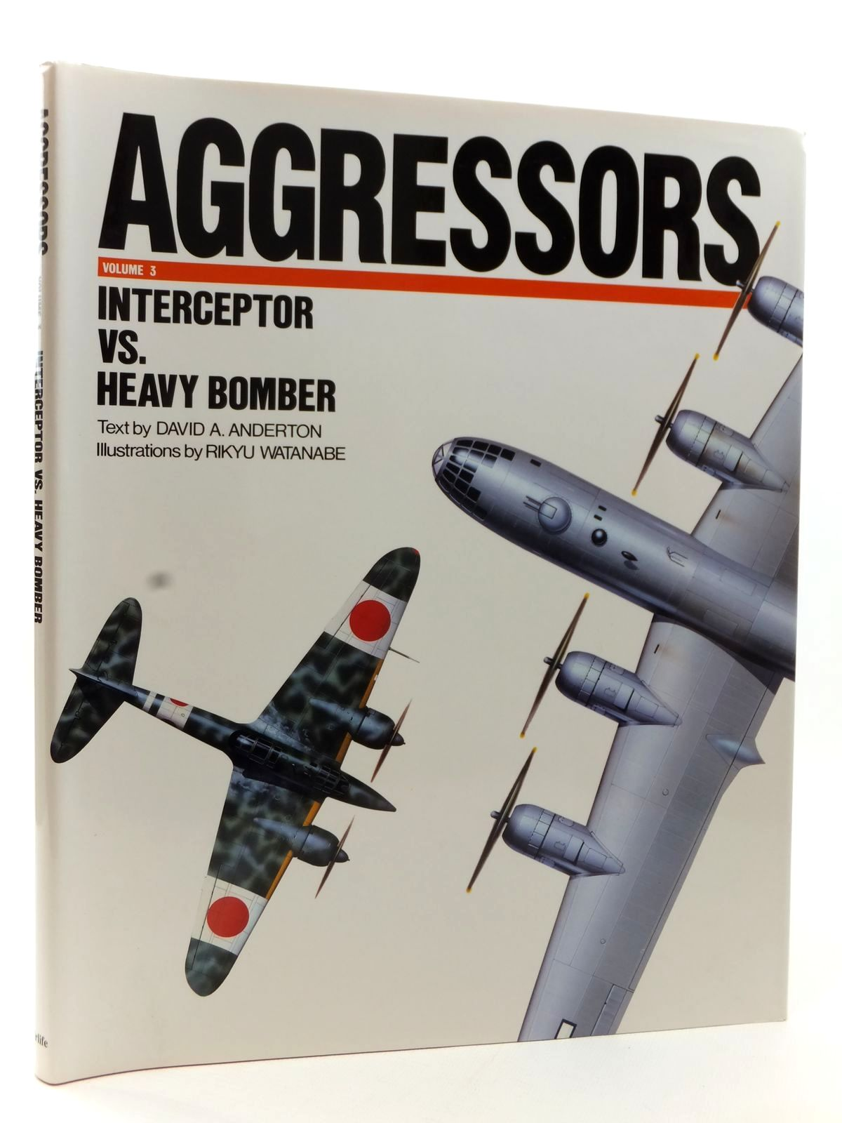 Photo of AGGRESSORS VOLUME 3 INTERCEPTOR VS. HEAVY BOMBER written by Anderton, David A. illustrated by Watanabe, Rikyu published by Airlife (STOCK CODE: 2122800)  for sale by Stella & Rose's Books