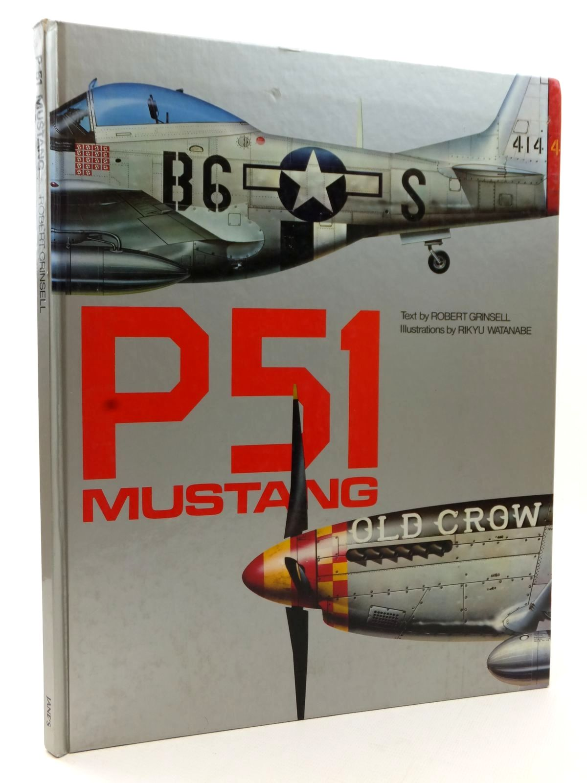 Photo of P51 MUSTANG written by Grinsell, Robert illustrated by Watanabe, Rikyu published by Jane's Publishing Company (STOCK CODE: 2122804)  for sale by Stella & Rose's Books