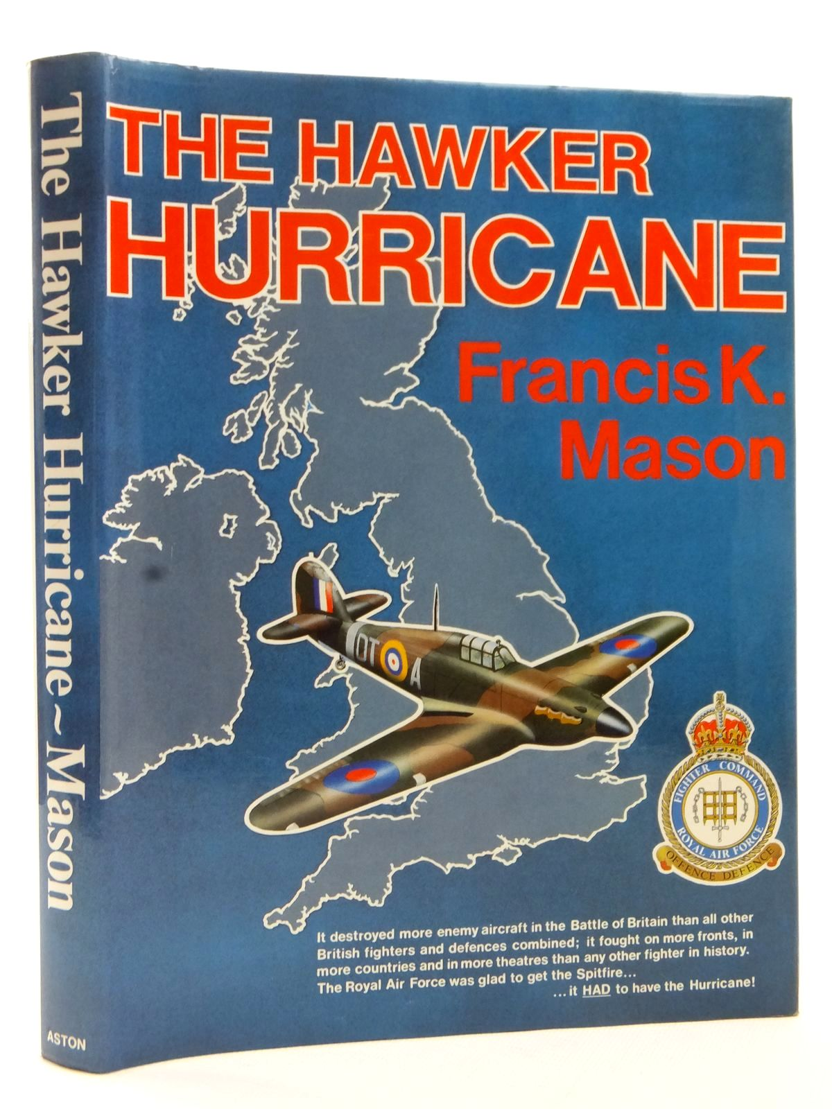 Photo of THE HAWKER HURRICANE written by Mason, Francis K. published by Aston Publications (STOCK CODE: 2122811)  for sale by Stella & Rose's Books