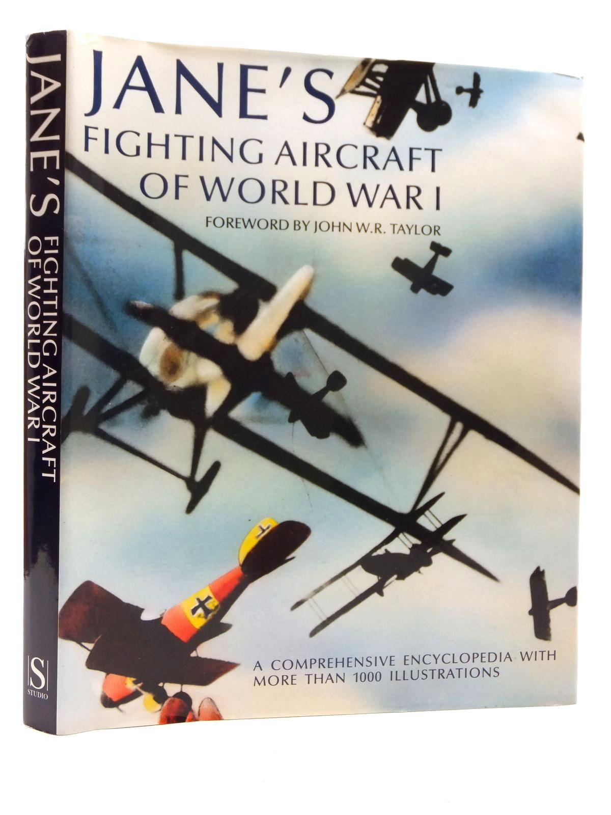 Photo of JANE'S FIGHTING AIRCRAFT OF WORLD WAR I written by Taylor, John W.R. published by Studio (STOCK CODE: 2122822)  for sale by Stella & Rose's Books