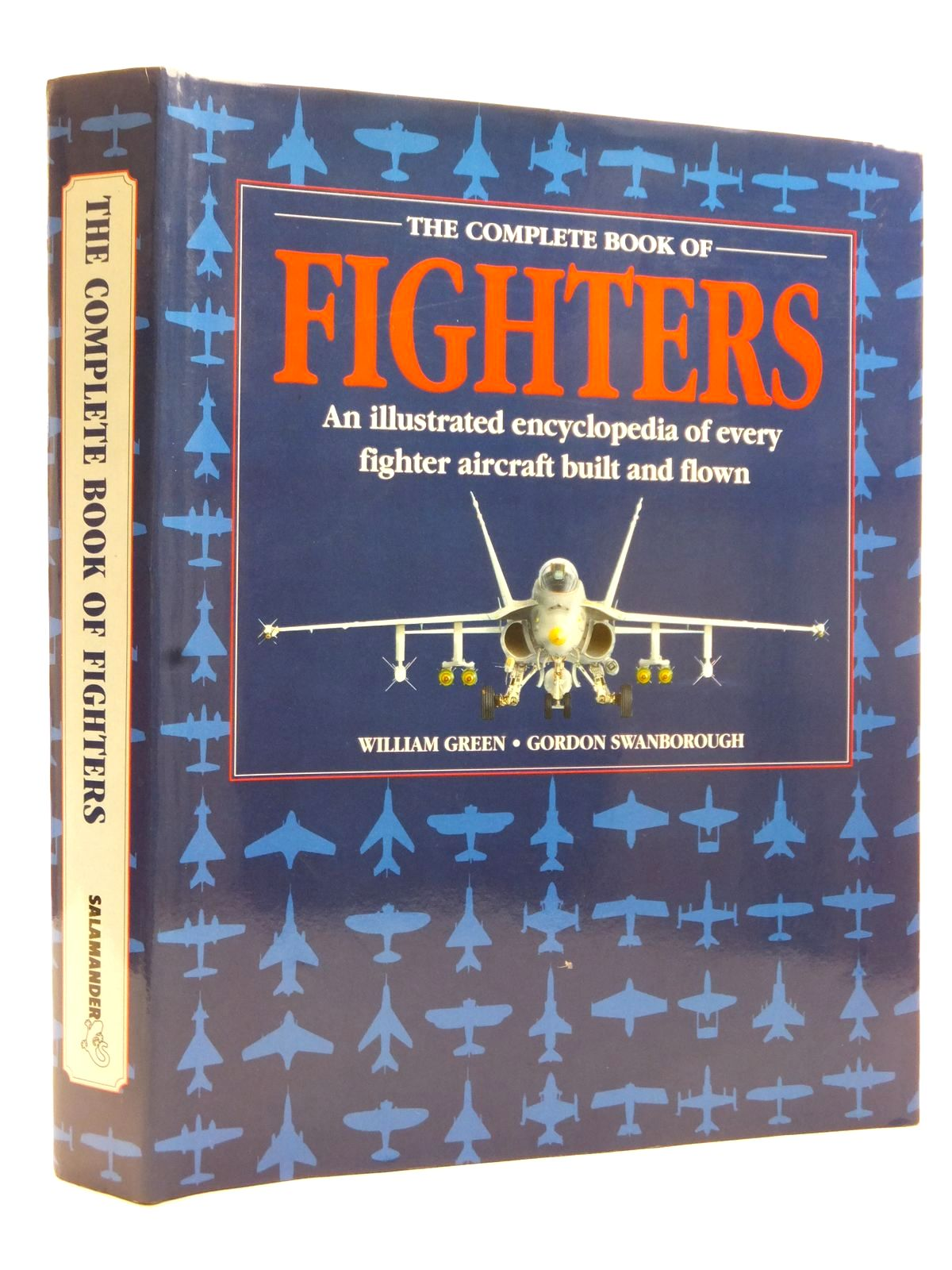 Photo of THE COMPLETE BOOK OF FIGHTERS written by Green, William<br />Swanborough, Gordon published by Salamander (STOCK CODE: 2122823)  for sale by Stella & Rose's Books
